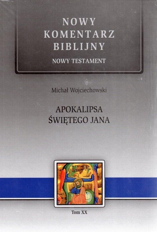 Nkb Apokalipsa świętego Jana Nt Xx Michał Wojciechowski Oprawa Twarda