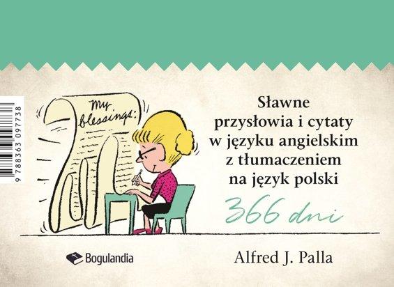 Sławne Przysłowia I Cytaty W Języku Angielskim Z Tłumaczeniem Na Język Polski Alfred J Palla Oprawa Na Spirali