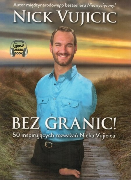 Bez granic - Nick Vujicic - Audiobook CD/MP3