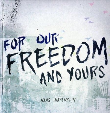 Hans Kraenzlin - For Out Freedom and yours - CD