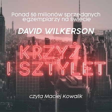Krzyż i sztylet - audiobook MP3 - David Wilkerson