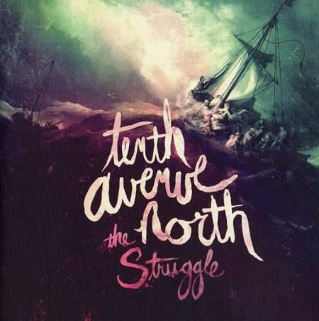 Tenth Avenue North - The Struggle - CD